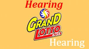 6/55 Grand Lotto Hearing Today